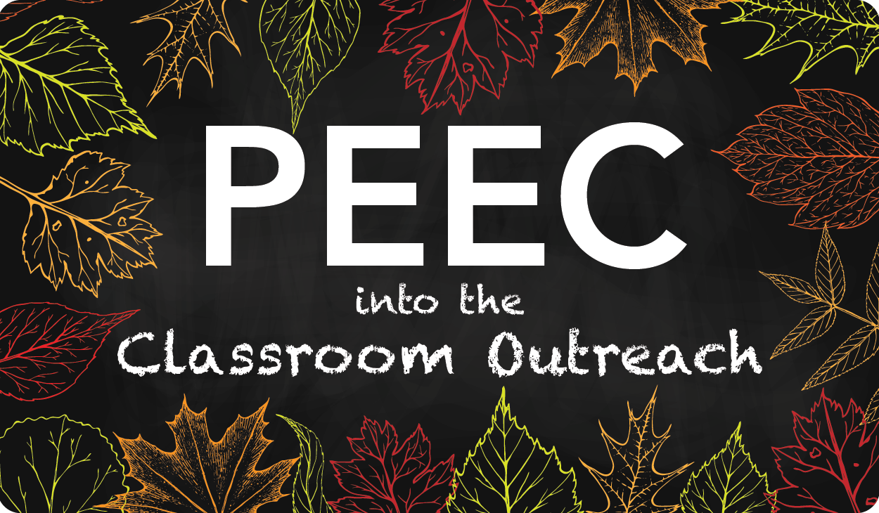 PEEC into the Classroom Outreach